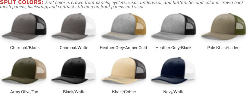112FP Five Panel Trucker Mesh Adjustable Hat by Richardson Cap  Fit: Adjustable Snapback Shape: Mid-Pro Fabric: Twill/Poly Mesh Visor: Precurved Sweatband: Cotton Colors: Charcoal/Black - Charcoal/White - Heather Grey/Amber Gold - Heather Grey/Black - Pale Khaki/Loden - Army Olive/Tan - Black/White - Khaki/Coffee - Navy/White
