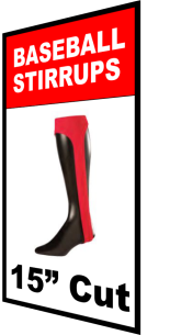 Order Online Now 15 INCH; Cut Baseball Stirrups : Buy 1 or 100 order to fit your need.